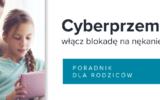 Cyberprzemoc -poradnik dla rodziców